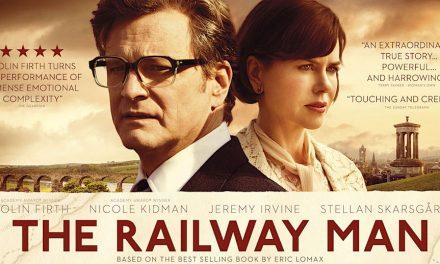 Film – The Railway Man (2013) – cu Colin Firth & Nicole Kidman